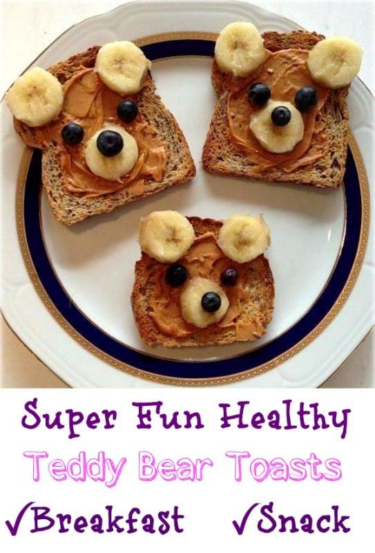 Super Fun Healthy Teddy Bear Toasts
