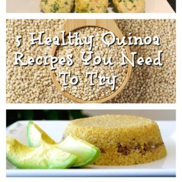 5 Healthy Quinoa Recipes You Need To Try Now