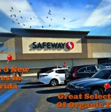 Safeway Opens 3 New Stores In Florida