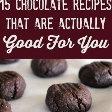 15 Chocolate Recipes That Are Actually Good For You