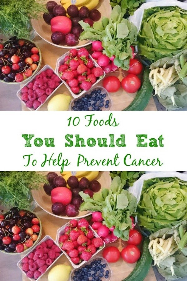10 Foods You Should Eat To Help Prevent Cancer