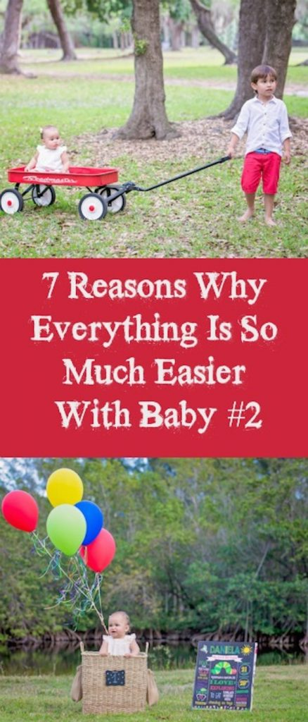 7 Reasons Why Everything Is So Much Easier With Baby #2