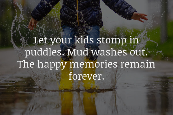 quote about letting kids get dirty