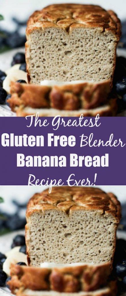 The Greatest Gluten Free Blender Banana Bread Recipe Ever!