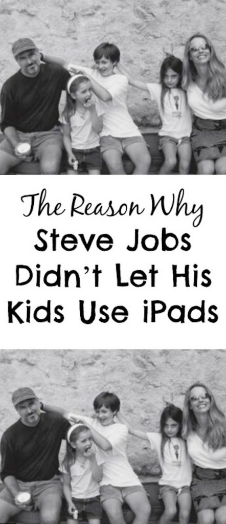 The Reason Why Steve Jobs Didn't Let His Kids Use iPads