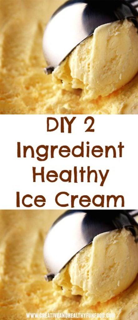 Easy DIY 2 Ingredient Healthy Ice Cream
