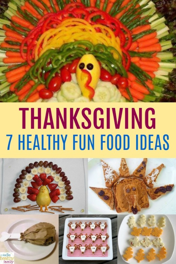 7 healthy thanksgiving fun food ideas