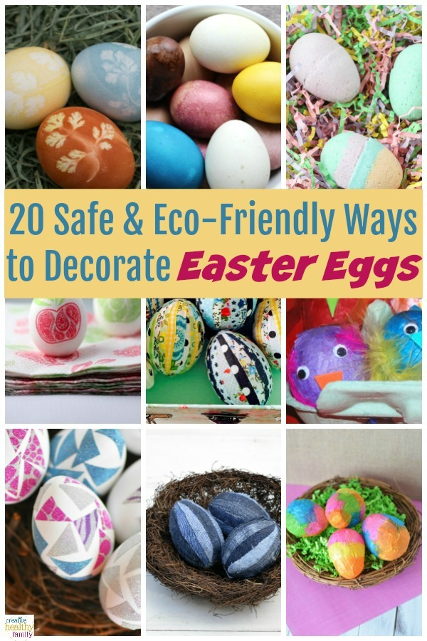 20 Eco Friendly Ways To Decorate Easter Eggs Creative Healthy Family