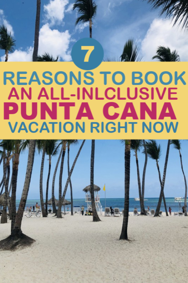 reasons you should book an all inclusive Punta Cana vacation