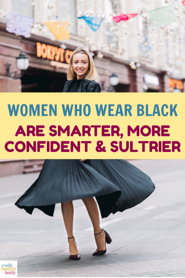 Women who wear black are perceived as smarter, sexier and more confident according to a new poll. Read on to learn the details of the study, plus find out what other colors say about you.