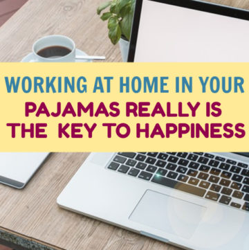 Turns out, working at home in your pajamas truly is the key to happiness, according to studies. Learn more, then discover the secret to work/life balance!