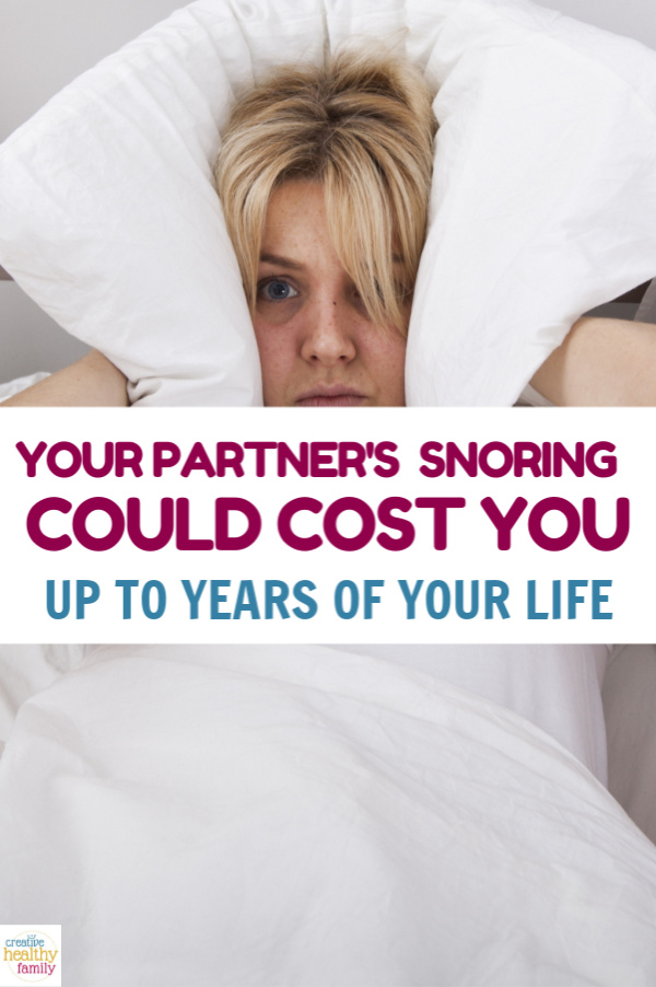 Your partner's snoring could be costing you years of your life, according to recent studies. Find out why + get tips on coping with a snorer.