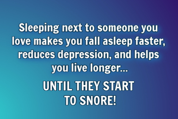 Sleeping with a snorer can take a toll on your health.