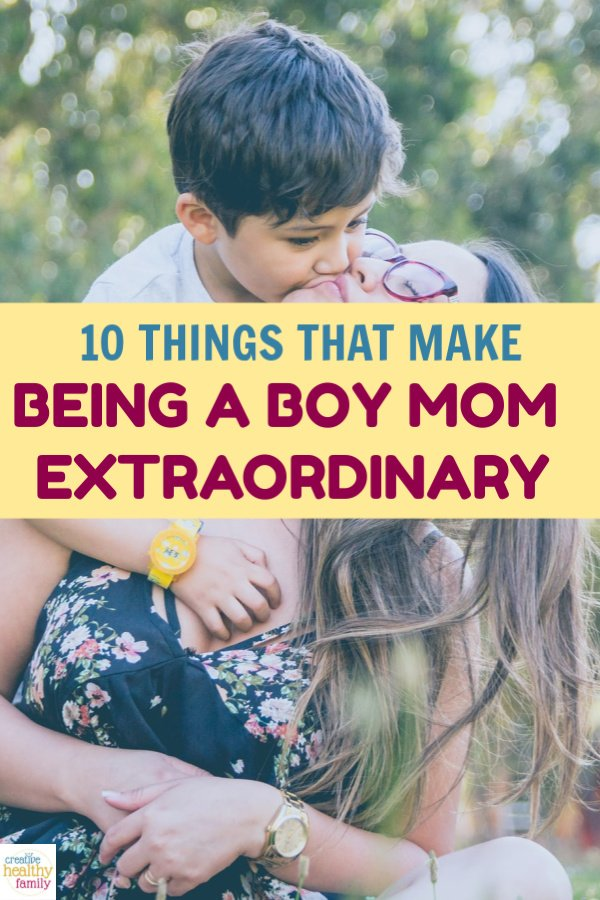 From the wonderful to the wild to the just plain weird, being a boy mom is full of surprises! Read on for 10 reasons why it's so extraordinary!