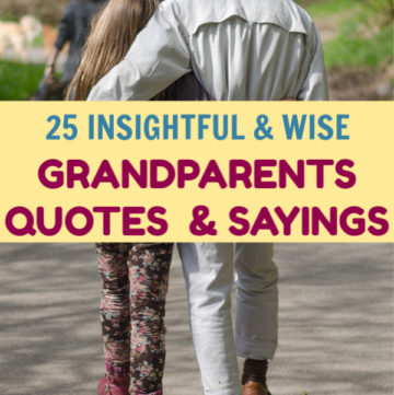 "Grandparents are so insightful! If you need proof, check out some of the best grandparents quotes that will make you say, ""Wow, that's so wise!"""