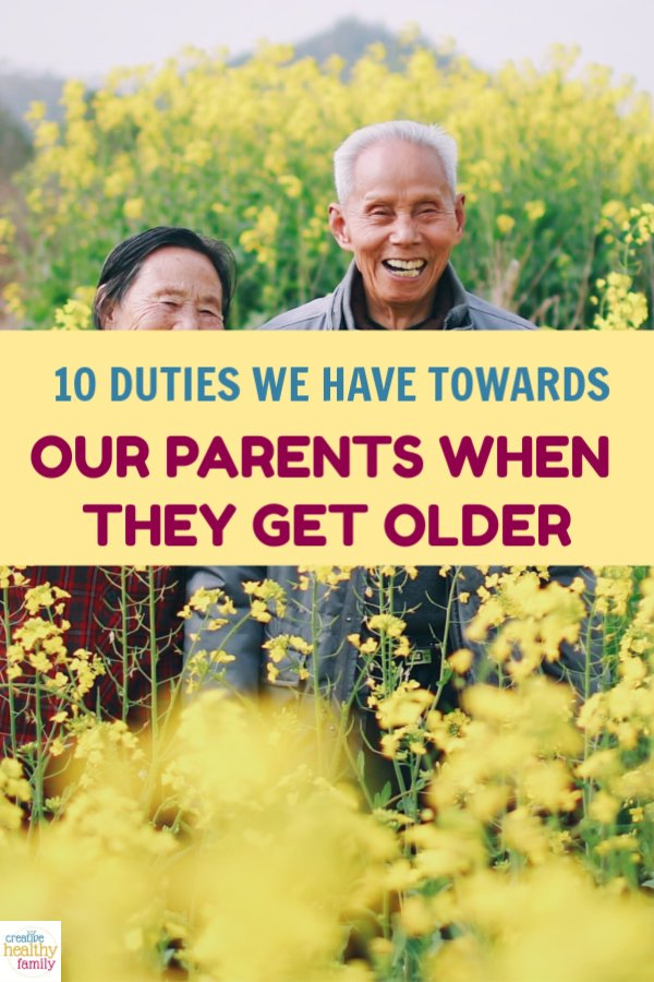 What do we owe our aging parents, morally and ethically speaking? Find out in these 10 duties we have towards our parents when they get older.