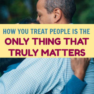 How you treat people is the only true measure of your character. It shows the world who you really are deep down. Read on to learn why!