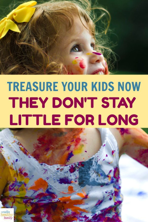 Treasure your kids when they're little, because they don't stay that way for long. You'll never regret spending too much time with them.