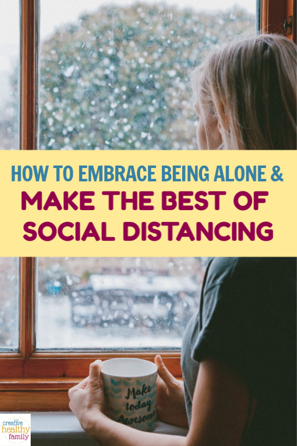 With current events being what they are, we all need to learn how to embrace being alone and make the most of social distancing. Check out 5 ways to do it!