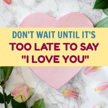 Don't ever wait to tell people you love them because tomorrow is never guaranteed. You will never regret saying it too often, but you'll regret not saying it at all.