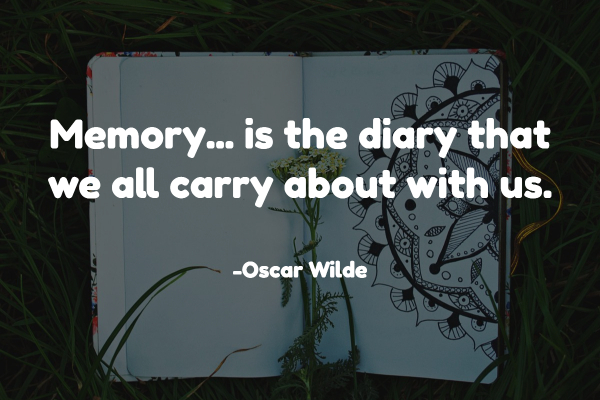 memory is the diary