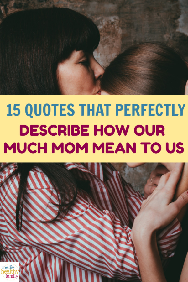 How can we possibly describe how much mom means to us? If you're struggling to come up with the right words, check out these Mother's Day quotes.