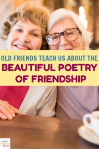 It's said that new friends are poems but old friends are the alphabet. If that's true, then reconnecting with old friends better helps us understand the poetry of friendship. Here's how to do it!