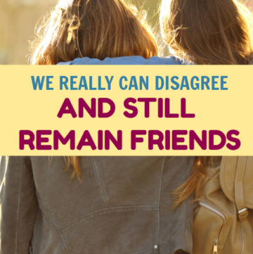 Look, we don't always have to agree on everything to be friends! That's important to remember, especially during times like these.