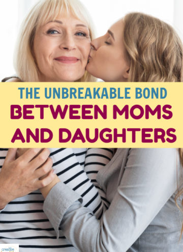 The bond between moms and daughters is one of the most unique and unbreakable imaginable. Read on to learn why it's so powerful.
