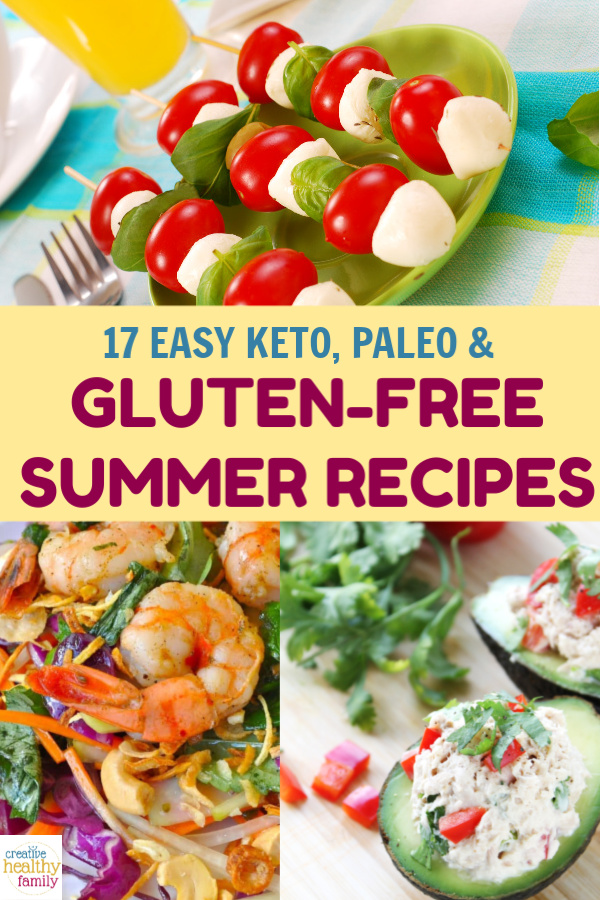 These tasty summer recipes are gluten-free, keto-friendly, and paleo-friendly! Best of all, they don't require much time in the kitchen.