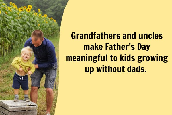Grandpas & Uncles Make Father's Day Meaningful to Kids Without Dads