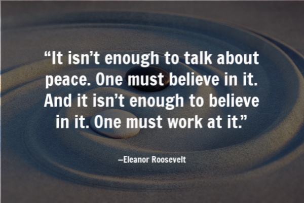 peace and equality Eleanor Roosevelt