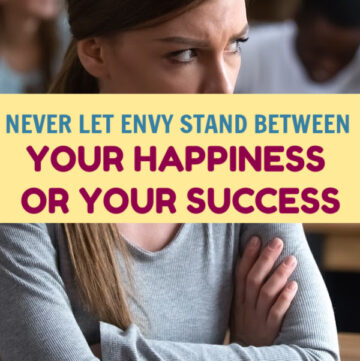 Never let envy stand in the way of your happiness or success. Whether you feel it yourself or directed at you from others, these tips will help.