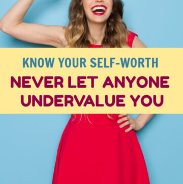 Successful and happy people have one thing in common when it comes to love, life, and even money. They know their self-worth. Read on to learn how to put this philosophy into practice in your own life!