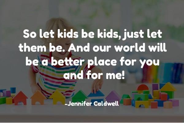 Let kids be kids poem