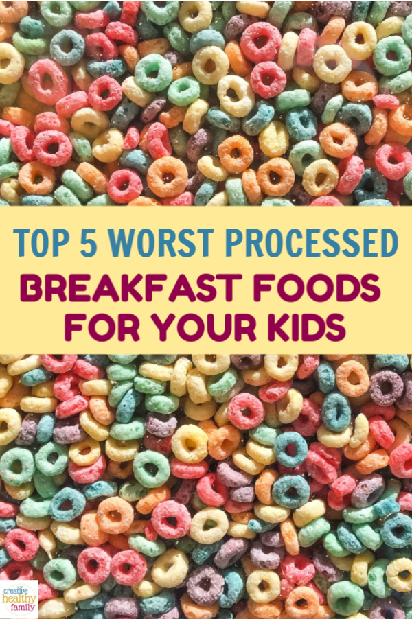 I'm sharing my favorite healthy breakfast ideas to make instead of the 5 Worst Processed Breakfast Foods for Kids. Learn why they're not good options and make wonderful homemade recipes so your kids can start the day the right way.
