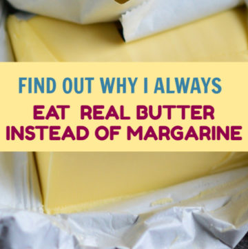 This is the reason why I eat butter instead of margarine: Butter is the real thing. Learn the difference between butter and margarine and find out why you should choose to eat real butter always.