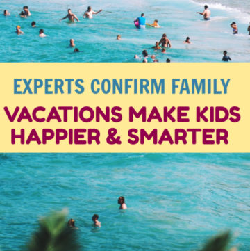 No pressure parents but taking your kids on vacation not only makes them happier. Experts Confirm Family Vacations Make Children Smarter.