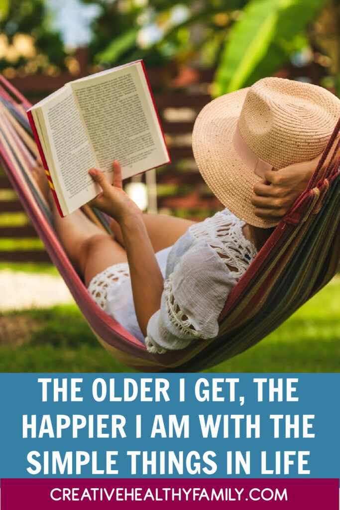 The older I get, the happier I am with the simple things in life. With age comes the wisdom to see the good all around us. Join our discussion!