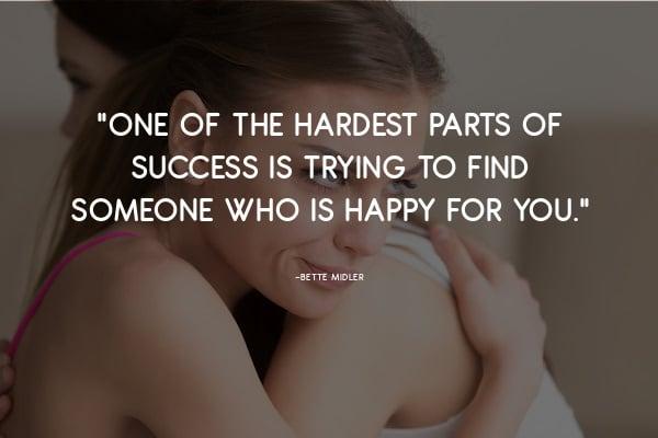 bette midler quote hardest parts of success
