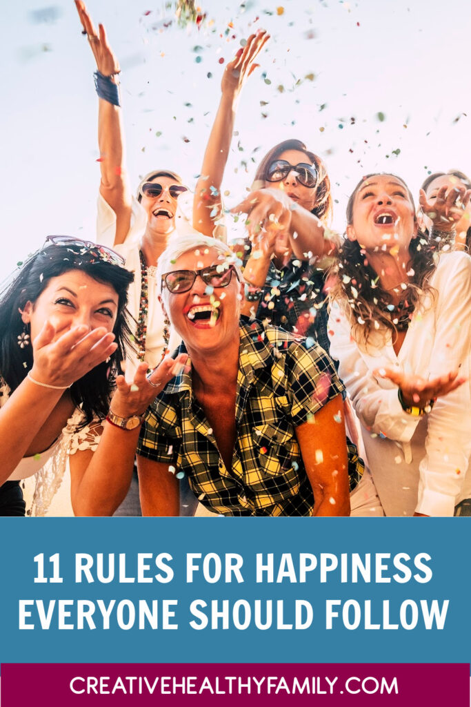 """I've been talking a lot about things we can do to lead better lives. Today, I put them all together into one big """"rules for happiness"""" list. Check them out!"""