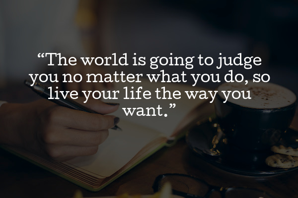 the world will judge you quote