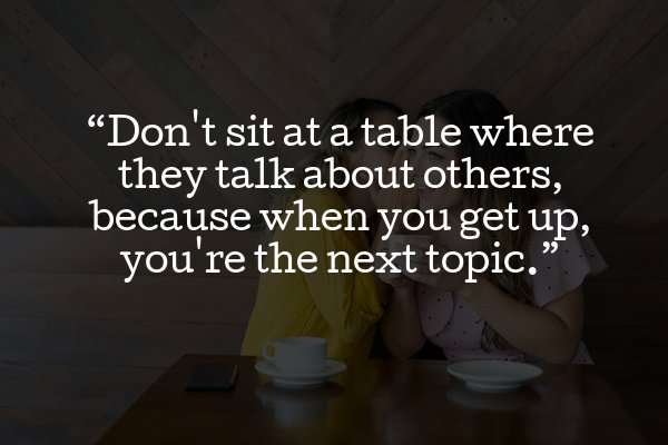 dont talk about others a