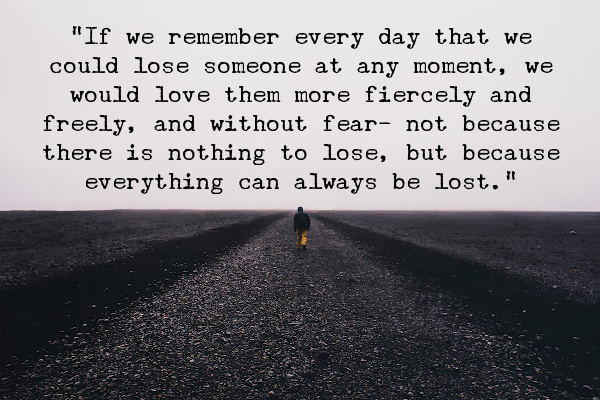 everything can always be lost