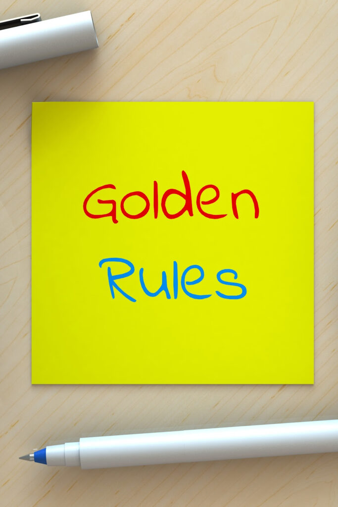 If we want to make the world better for future generations, we have to change the way we treat each other now. Following these Golden Rules is a good start!