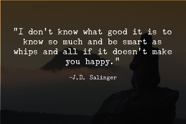 Quotes about intelligence and happiness