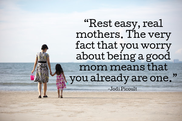 rest easy real mothers jodi picoult quote