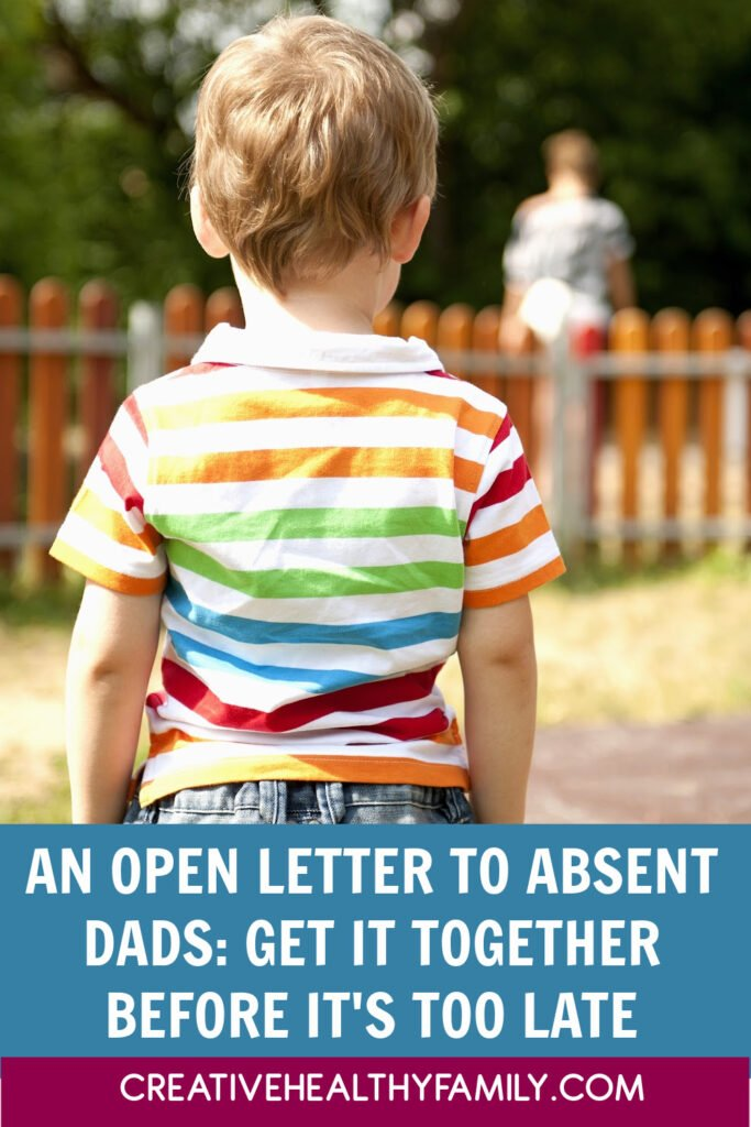 Dear absent dad: your kids need you just as much as they need their mom. Please, get your act together and show up for your kids before it's too late. Otherwise, you'll regret it one day.
